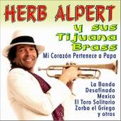 Mi Corazón Pertenece a Papa y Otros Éxitos by Herb Alpert