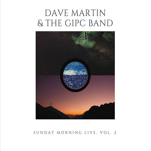 Sunday Morning Live, Vol. 2 by Dave Martin