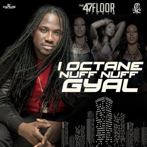 Nuff Nuff Gyal - Single by I-Octane