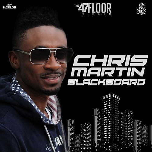 Black Board - Single by Chris Martin