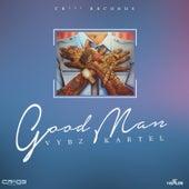 Good Man - Single by VYBZ Kartel