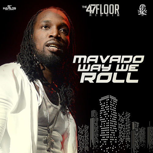 Way We Roll - Single by Mavado
