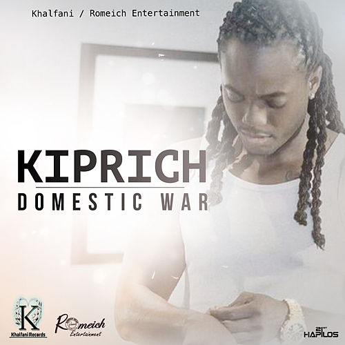 Domestic War - Single by Kiprich