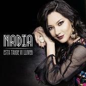 Esta Tarde Vi Llover by Nadia