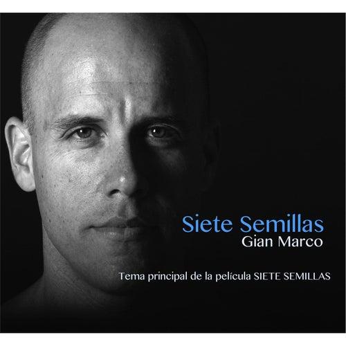 Siete Semillas (Tema Principal de la Película Siete Semillas) von Gian Marco