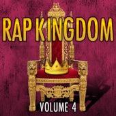 Rap Kingdom, Vol. 4 by Various Artists