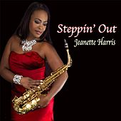 Steppin' Out by Jeanette Harris