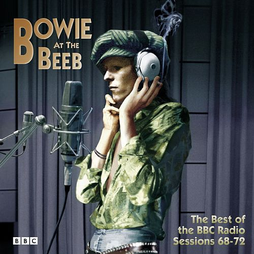 Bowie At The Beeb (The Best Of The BBC) by David Bowie
