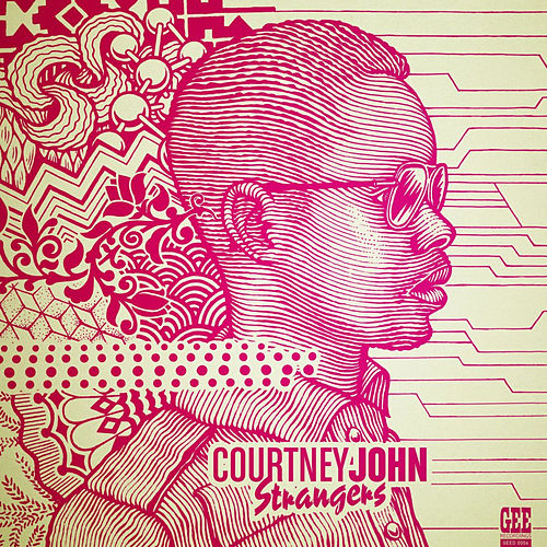 Strangers by Courtney John