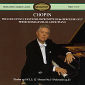 Chopin: Piano Sonata No. 3 and Other Works by Peter Schmalfuss
