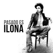 Pasado Es by Ilona
