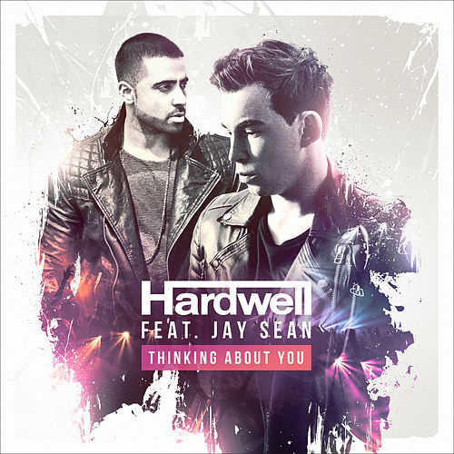 Thinking About You (feat. Jay Sean) by Hardwell