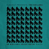 Flexout Presents: The Rollers (30 Rollers Selected by Bassi) by Various Artists