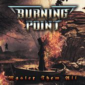 Master Them All by Burning Point