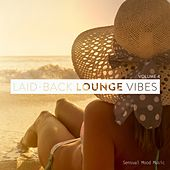 Laid-Back Lounge Vibes, Vol. 4 by Various Artists