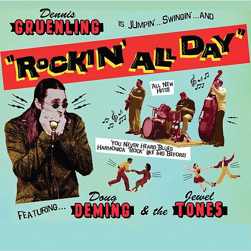 Rockin' All Day by Dennis Gruenling