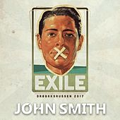 Exile 2017 by John Smith