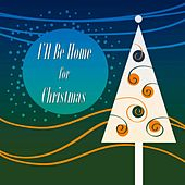 I'll Be Home for Christmas (A Christmas Hits) von Various Artists