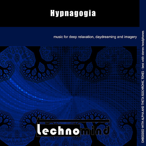 Hypnagogia by Techno Mind