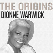 The Origins by Dionne Warwick