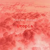 Utopia by Robert Hunter