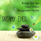 Dreamy Eyes - Rustige Zen Spa Sexy Fitness Rustgevende Muziek met Lounge Chillout Jazz Instrumentale Geluiden by Various Artists