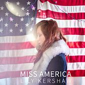 Miss America by Lily Kershaw