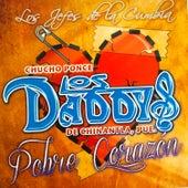 Pobre Corazon by Chucho Ponce Los Daddys de Chinantla