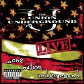 Live: One Nation Underground by Union Underground