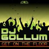 Get on the Floor by DJ Gollum
