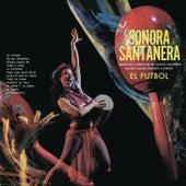 Sonora Santanera - El Futbol by La Sonora Santanera