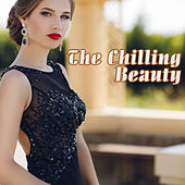The Chilling Beauty by Various Artists