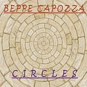 Circles by Beppe Capozza