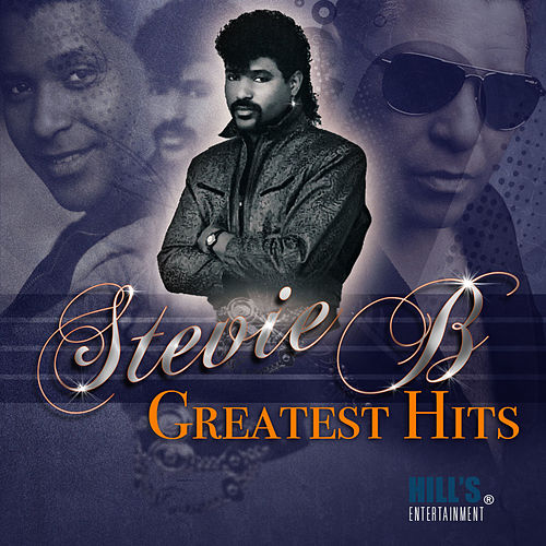 Greatest Hits by Stevie B