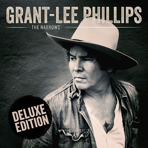 The Narrows (Deluxe Edition) by Grant-Lee Phillips