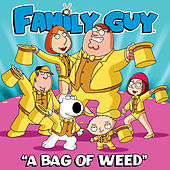 A Bag of Weed (From Family Guy) by The Family Guy