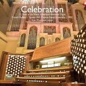 Celebration: 25 Years of the Albert Schweitzer Memorial Organ by Alan Morrison