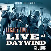 Live at Daywind Studios: Legacy Five by Legacy Five