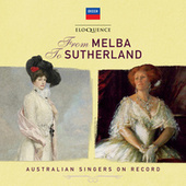 From Melba To Sutherland: Australian Singers On Record von Various Artists