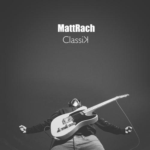 ClassiK by MattRach