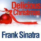 Delicious Christmas von Frank Sinatra