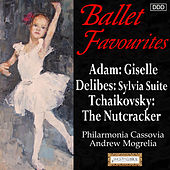Ballet Favourites: Adam: Giselle (Excerpts) - Delibes: Sylvia Suite - Tchaikovsky: The Nutcracker Suite by Philharmonia Cassovia