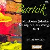 Bartok: Mikrokosmos (Selection) - Hungarian Peasant Songs, Sz. 71 by Balázs Szokolay