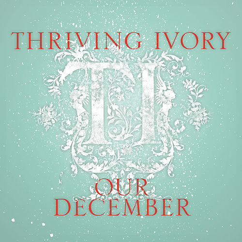 Our December by Thriving Ivory
