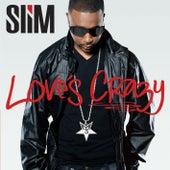 Love's Crazy by Slim