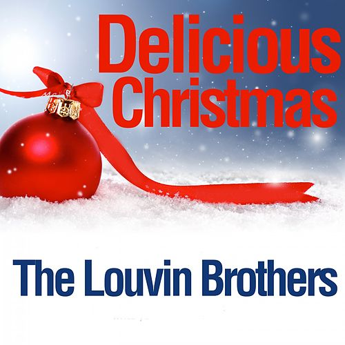 Delicious Christmas von The Louvin Brothers