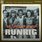 The Years We Shared von Runrig