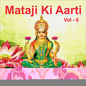 Mataji Ki Aarti, Vol. 6 by Myuzic Pandits
