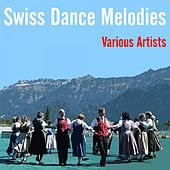 Swiss Dance Melodies by Various