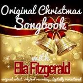 Original Christmas Songbook (Original Artist, Original Recordings, Digitally Remastered) von Ella Fitzgerald